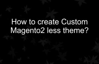 /home/owner/Downloads/How to create Custom Magento2 less theme_ .jpg