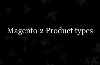 Magento 2 Product types