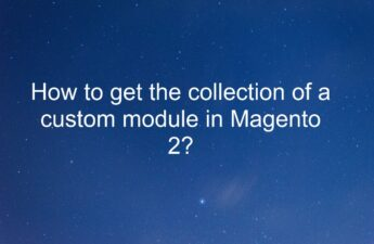 How to get the collection of a custom module in Magento 2?